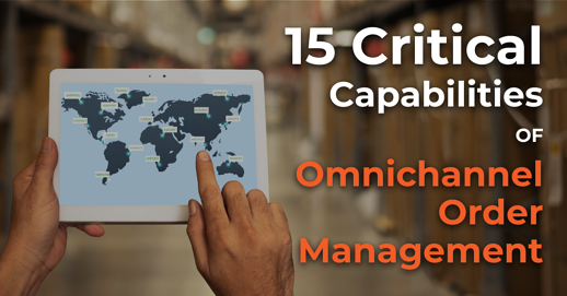 Critical Capabilities_Omnichannel Order Management