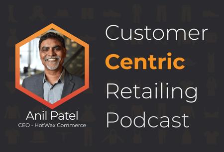 Customer Centric Retailing Podcast