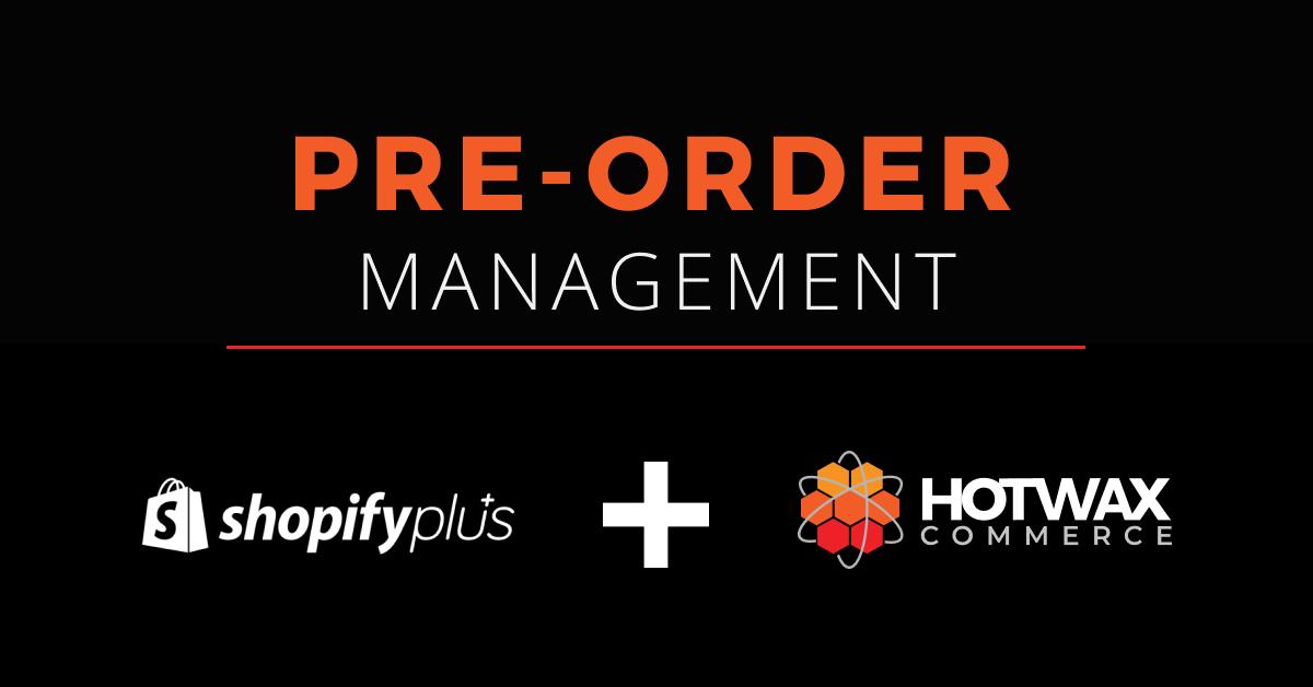 Shopify pre order management