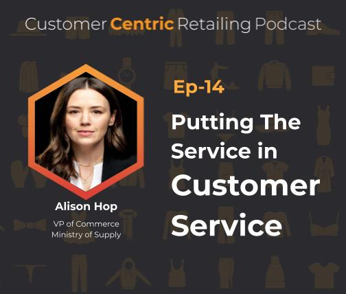 Putting The Service in Customer Service with Alison Hop