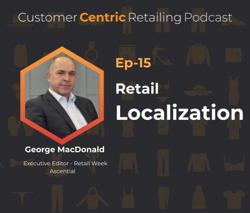 Retail Localization with George MacDonald