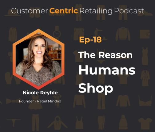 The Reason Humans Shop with Nicole Reyhle