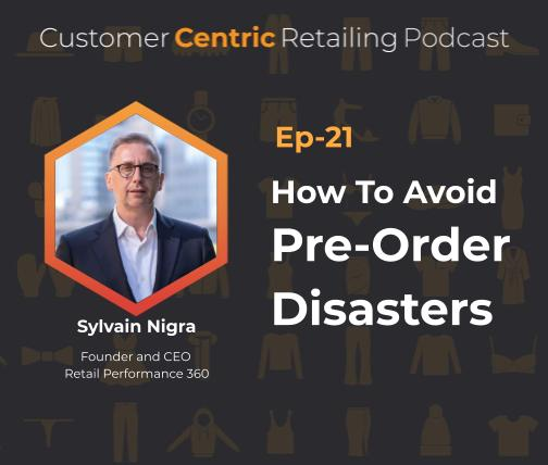 How To Avoid Pre-Order Disasters with Sylvain Nigra