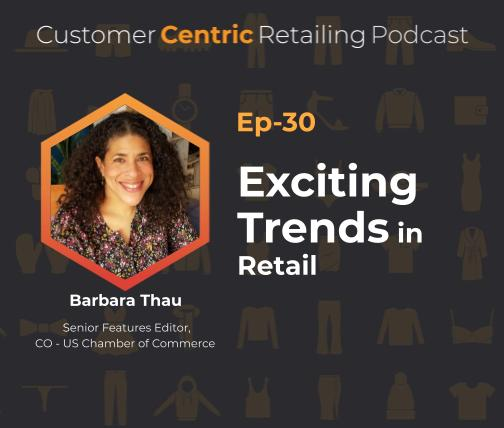 Exciting Trends in Retail With Barbara Thau