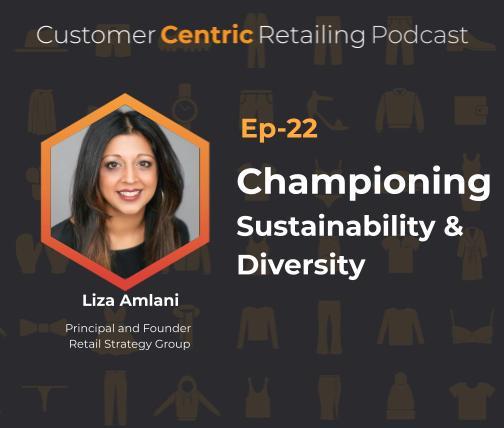 Championing Sustainability & Diversity with Liza Amlani