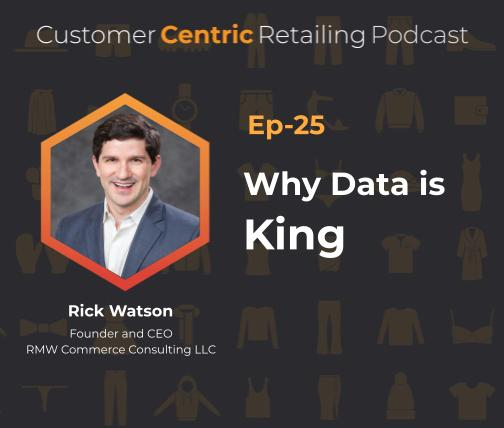 Why Data is King With Rick Watson