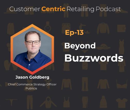 Beyond Buzzwords with Jason Goldberg